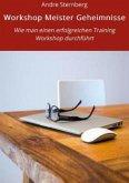 Workshop Meister Geheimnisse (eBook, ePUB)