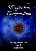 Magisches Kompendium - Energiezentren und Chakren