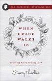 When Grace Walks In