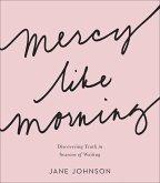 Mercy like Morning