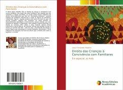 Direito das Crianças à Convivência com Familiares