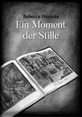 Ein Moment der Stille (eBook, ePUB)