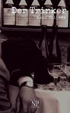 Der Trinker (eBook, PDF)