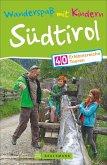 Wanderspaß mit Kindern Südtirol (Mängelexemplar)