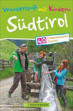 Wanderspaß mit Kindern Südtirol (Mängelexemplar) - Bahnmüller, Wilfried; Bahnmüller, Lisa
