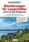 Wanderungen für Langschläfer rund um den Bodensee (Mängelexemplar)