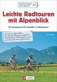 Leichte Radtouren mit Alpenblick (Mängelexemplar)