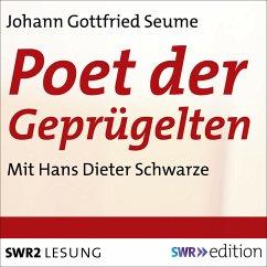 Poet der Geprügelten - Ein plebjischer Intelektueller (MP3-Download) - Seume, Johann Gottfried
