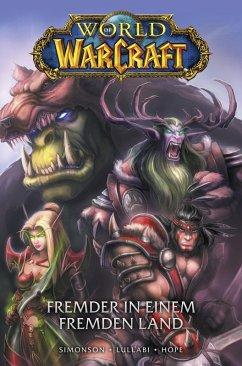 World of Warcraft Graphic Novel, Band 1 - Fremder in einem fremden Land (eBook, PDF) - Simonson, Walter