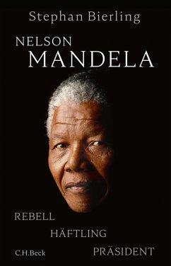 Nelson Mandela (eBook, ePUB) - Bierling, Stephan