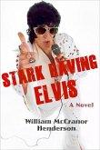 Stark Raving Elvis (eBook, ePUB)