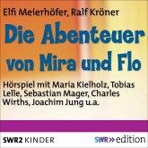 Die Abenteuer von Mira und Flo (MP3-Download)