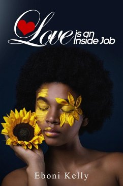 Love is an Inside Job (eBook, ePUB)