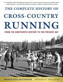 The Complete History of Cross-Country Running (eBook, ePUB)