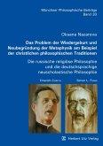 Das Problem der Wiedergeburt und Neubegründung der Metaphysik am Beispiel der christlichen philosophischen Traditionen (eBook, PDF)