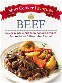 Slow Cooker Favorites Beef (eBook, ePUB)