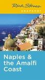 Rick Steves Snapshot Naples & the Amalfi Coast (eBook, ePUB)