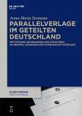 Parallelverlage im geteilten Deutschland (eBook, PDF)