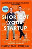 Shortcut Your Startup (eBook, ePUB)