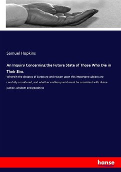 An Inquiry Concerning the Future State of Those Who Die in Their Sins