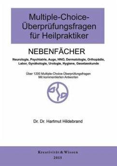 Nebenfächer / Multiple-Choice-Überprüfungsfragen für Heilpraktiker - Hildebrand, Hartmut