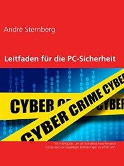 Leitfaden für die PC-Sicherheit (eBook, ePUB) - Sternberg, Andre