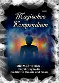 Magisches Kompendium - Die Meditation (eBook, ePUB)