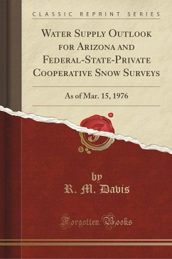 Water Supply Outlook for Arizona and Federal-State-Private Cooperative Snow Surveys