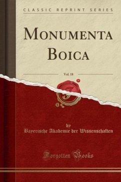 Monumenta Boica, Vol. 18 (Classic Reprint)