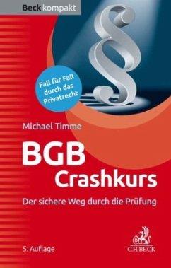 BGB Crashkurs - Timme, Michael