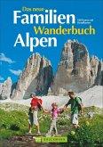Das neue Familien Wanderbuch Alpen (Mängelexemplar)