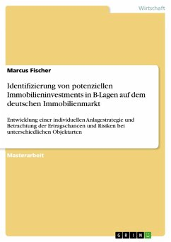 Identifizierung von potenziellen Immobilieninvestments in B-Lagen auf dem deutschen Immobilienmarkt (eBook, PDF)