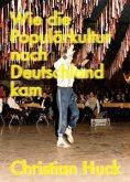 Wie die Populärkultur nach Deutschland kam