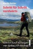 Schritt für Schritt nordwärts (eBook, ePUB)