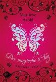Verborgene Kräfte / Der magische achte Tag Bd.1 (eBook, ePUB)