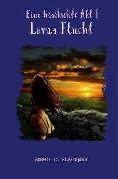 Eine Geschichte Akt I - Elgengard, Bonnie C.