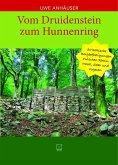 Vom Druidenstein zum Hunnenring