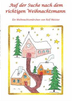 Auf der Suche nach dem richtigen Weihnachtsmann - Meister, Rolf