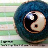 Tao Te King: Das Buch vom Sinn und Leben, 1 MP3-CD