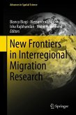 New Frontiers in Interregional Migration Research