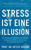 Stress ist eine Illusion (eBook, ePUB)