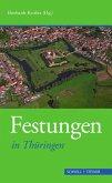 Festungen in Thüringen