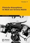 Filmische Atmosphären im Werk von Terrence Malick