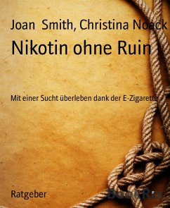 Nikotin ohne Ruin (eBook, ePUB)