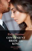 Convenient Bride For The King (Mills & Boon Modern) (Claimed by a King, Book 2) (eBook, ePUB)