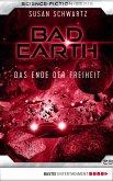 Das Ende der Freiheit / Bad Earth Bd.28 (eBook, ePUB)
