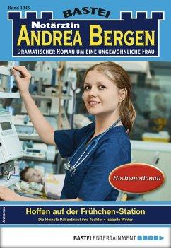 Notärztin Andrea Bergen 1345 - Arztroman (eBook, ePUB)