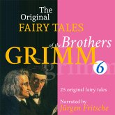 The Original Fairy Tales of the Brothers Grimm. Part 6 of 8. (MP3-Download)