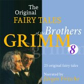 The Original Fairy Tales of the Brothers Grimm. Part 8 of 8. (MP3-Download)