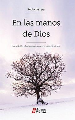 En las manos de Dios (eBook, ePUB)